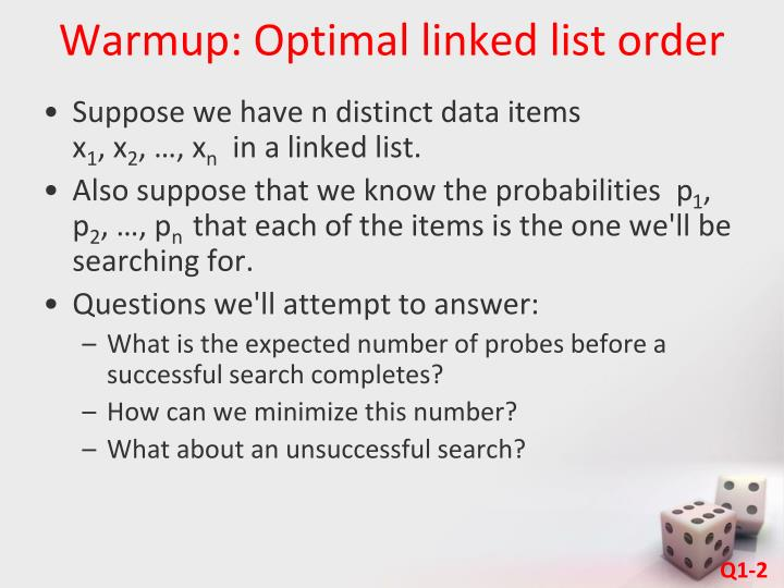Warmup optimal linked list order