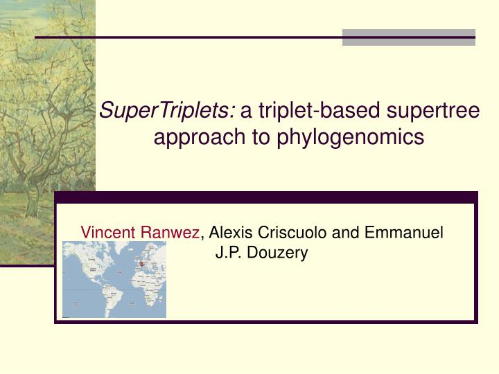 supertriplets a triplet based supertree approach to phylogenomics n.