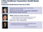 a new healthcare transaction health banks h r 2991 independent health record trust act of 2007