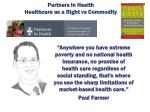 partners in health healthcare as a right vs commodity