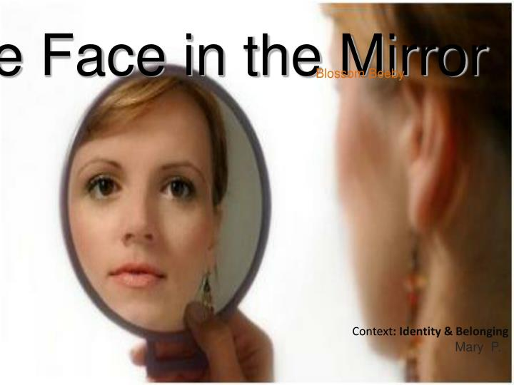 the face in the mirror n.