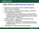 area entry end assembly directives