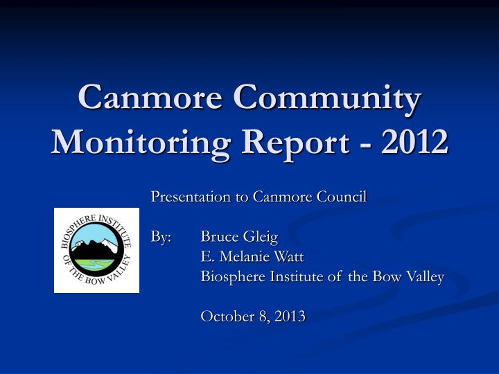 canmore community monitoring report 2012 n.