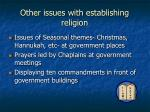 other issues with establishing religion