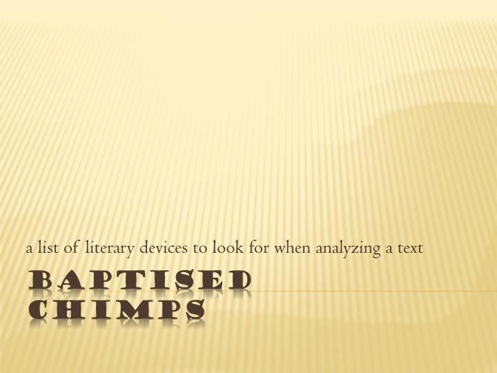 a list of literary devices to look for when analyzing a text n.