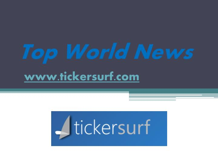 top world news n.