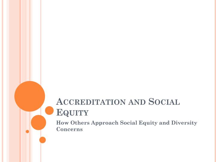 accreditation and social equity n.