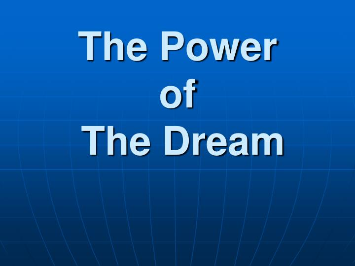 the power of the dream n.