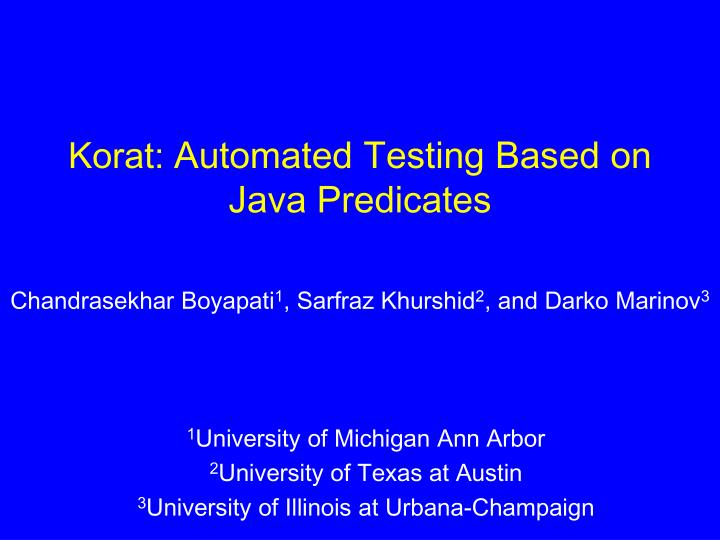 korat automated testing based on java predicates n.
