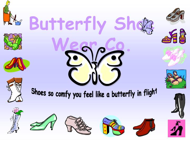 butterfly shoe wear co n.