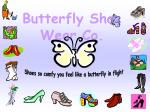 butterfly shoe wear co