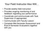 your field instructor also will