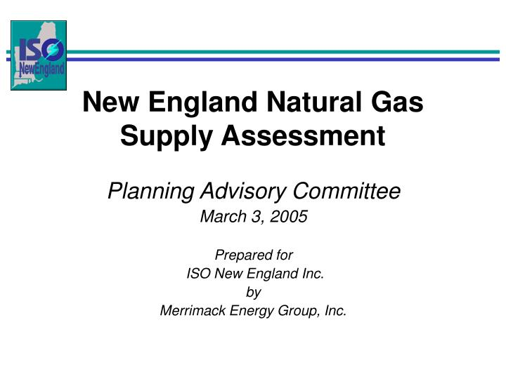 new england natural gas supply assessment n.