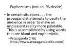 euphemisms not an ipa device