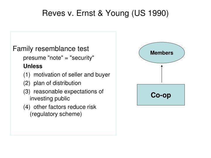 Reves v. Ernst & Young (US 1990)