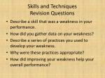 skills and techniques revision questions