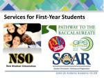 services for first year students