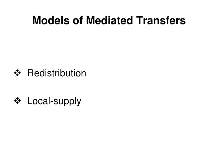 Models of Mediated Transfers