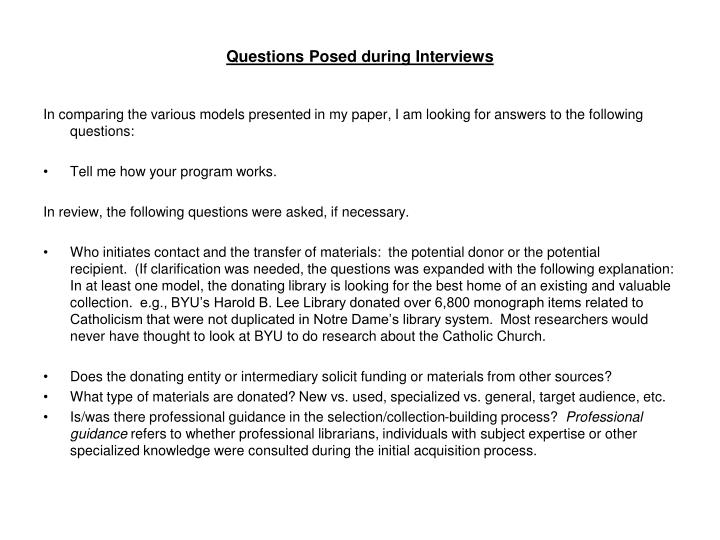 Questions Posed during Interviews