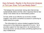 gary schwartz reality in the economic analysis of tort law does tort law really deter2