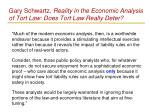 gary schwartz reality in the economic analysis of tort law does tort law really deter3