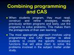 combining programming and cas