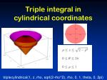 triple integral in cylindrical coordinates