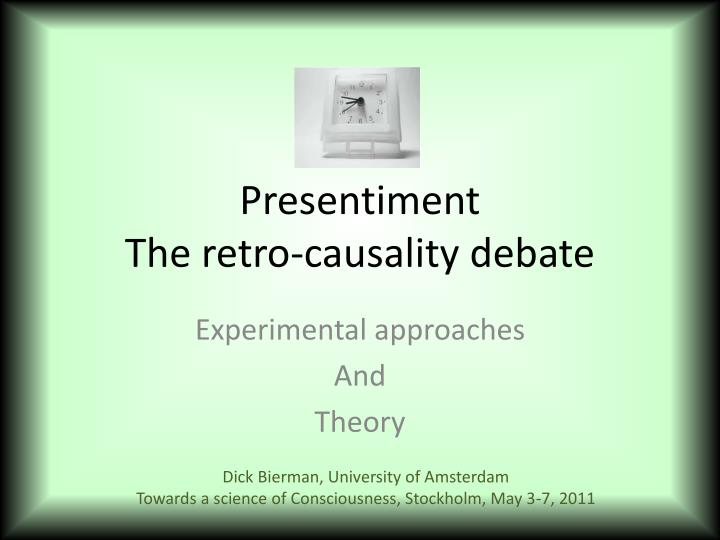 presentiment the retro causality debate n.