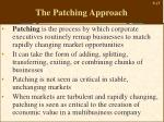 the patching approach