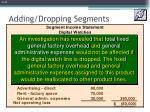 adding dropping segments3