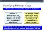 identifying relevant costs3