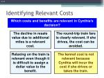 identifying relevant costs4