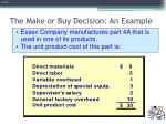 the make or buy decision an example