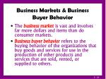 business markets business buyer behavior