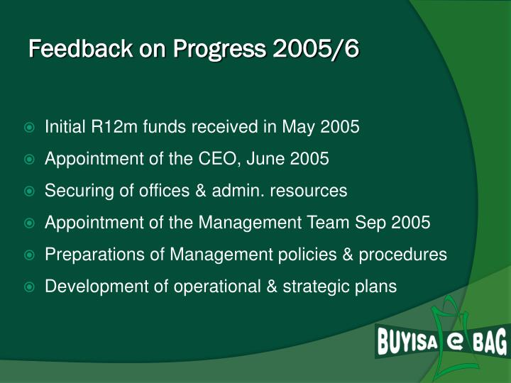 Feedback on Progress 2005/6