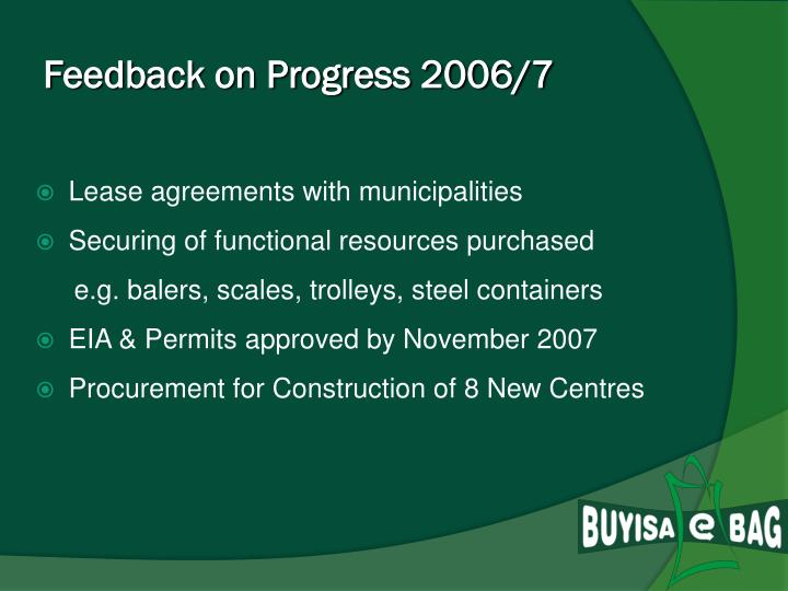 Feedback on Progress 2006/7