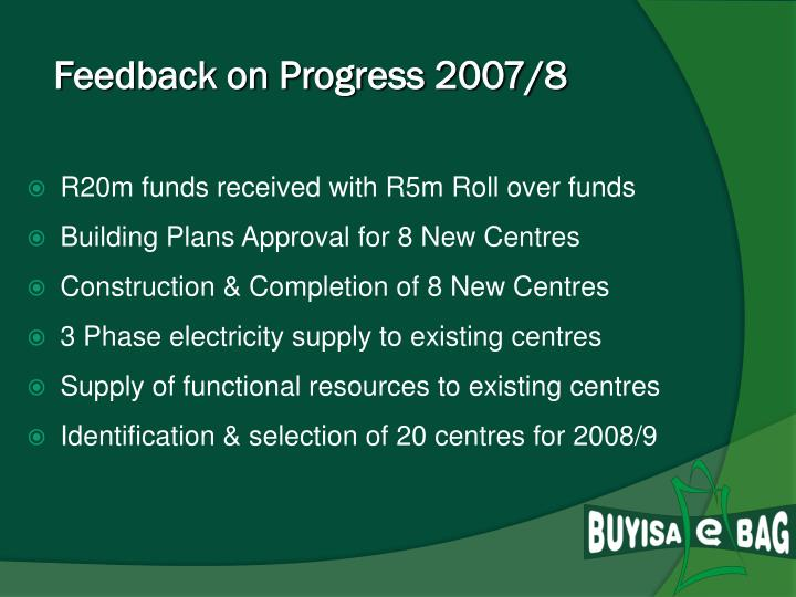 Feedback on Progress 2007/8