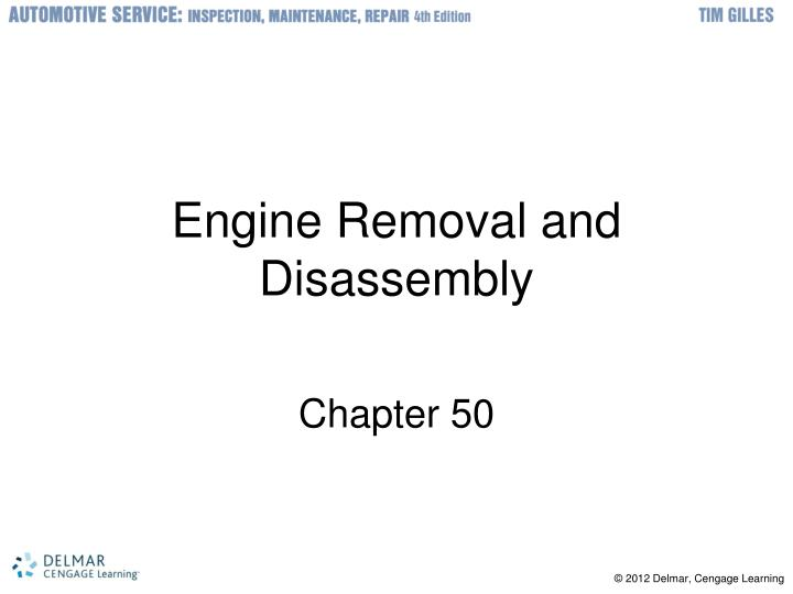 engine removal and disassembly n.