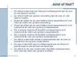 juist of fout
