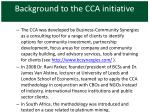 background to the cca initiative