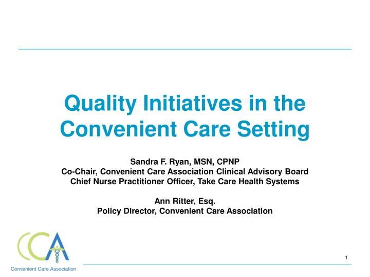 quality initiatives in the convenient care setting n.