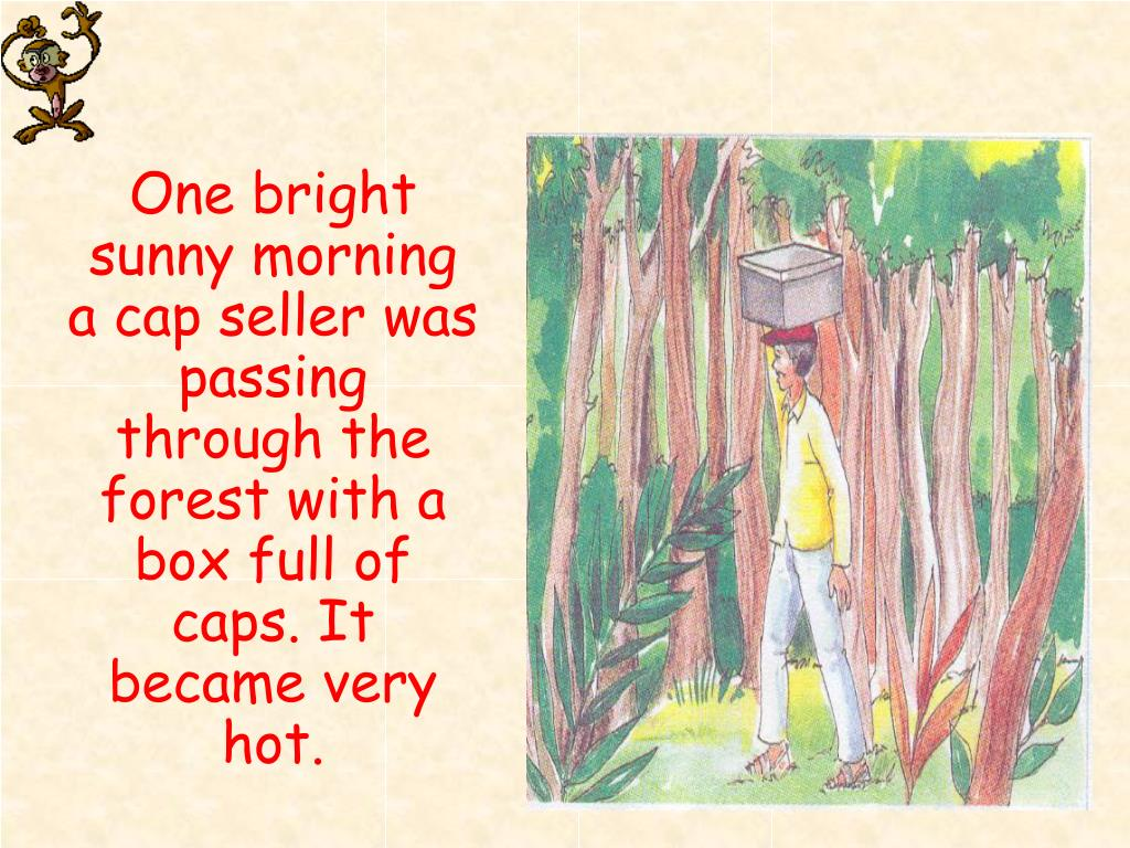 PPT - THE CAP SELLER AND THE MONKEYS PowerPoint Presentation