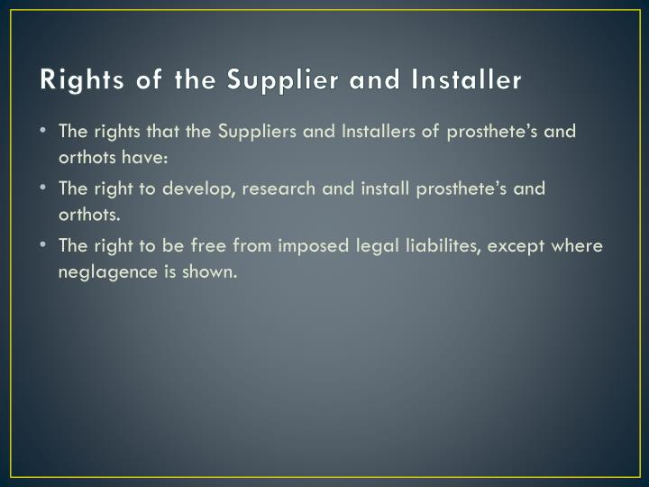 Rights of the Supplier and Installer