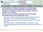 introduction to record serious violation resolution