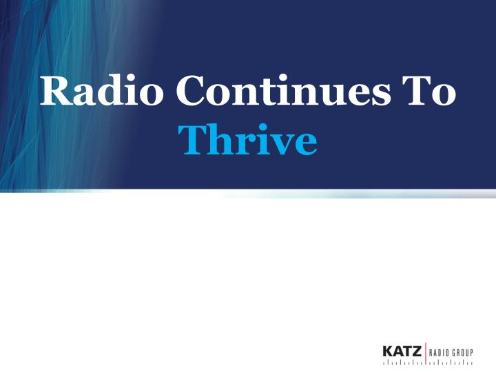 radio continues to thrive n.