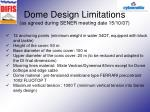 dome design limitations as agreed during sener meeting date 15 10 07