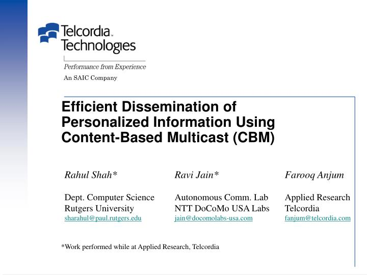 efficient dissemination of personalized information using content based multicast cbm n.
