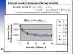 interest locality increases filtering benefits