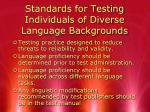 standards for testing individuals of diverse language backgrounds