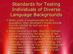 standards for testing individuals of diverse language backgrounds1